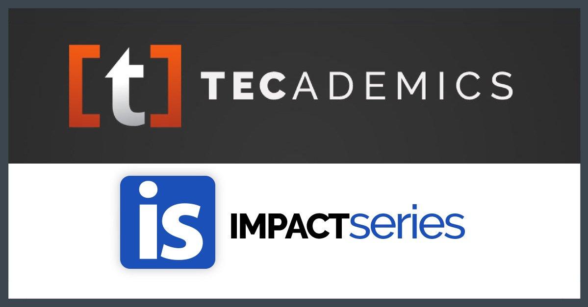Tecademics Impact Series