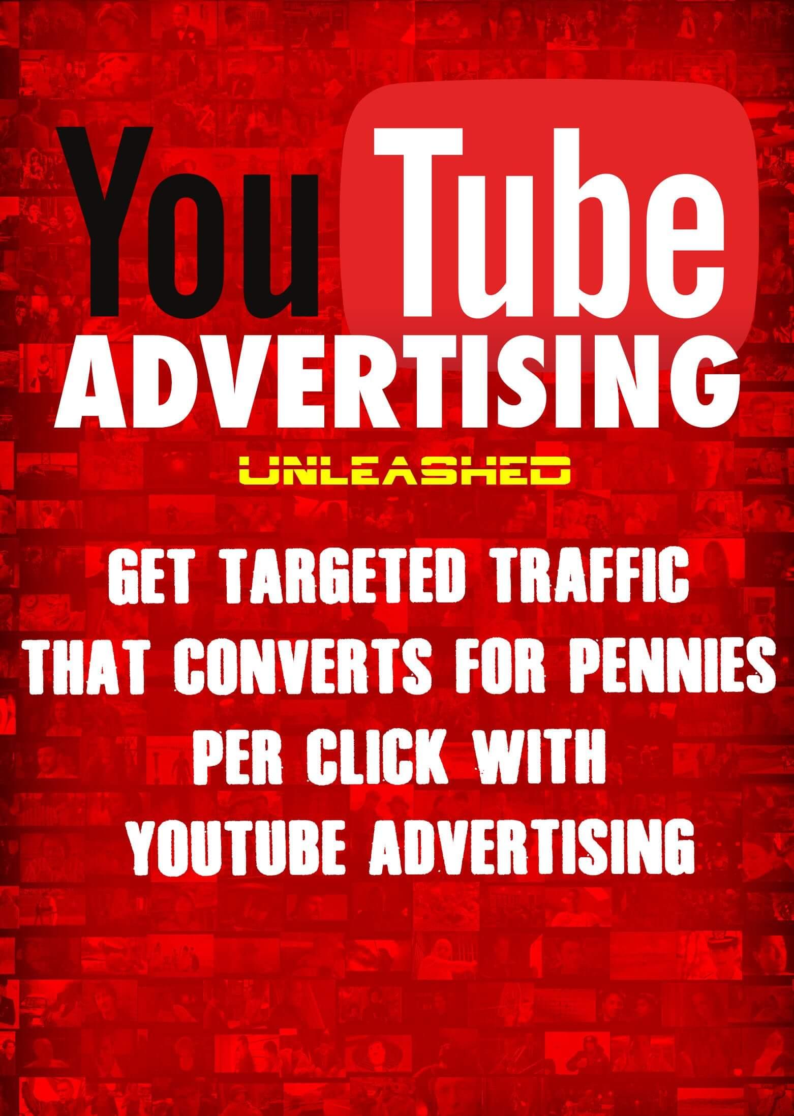 YouTube Advertising Unleashed