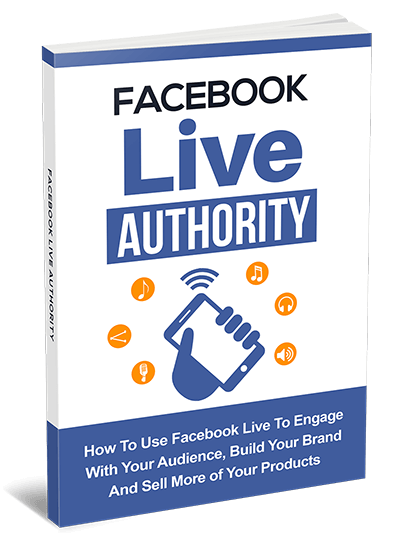 Facebook Live Authority Guide