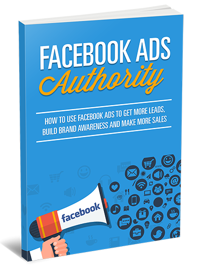 Facebook Ads Authority Guide