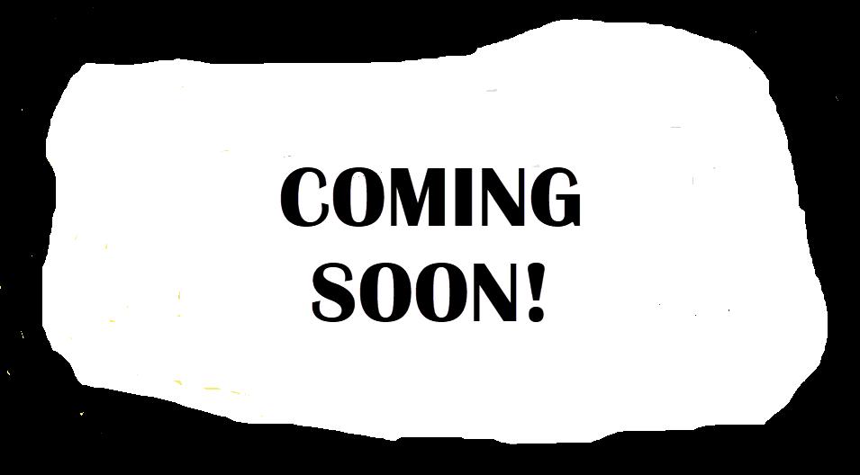 Coming Soon